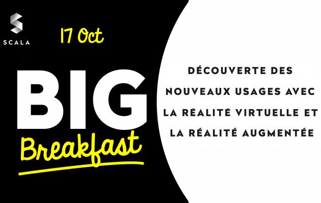 Big Breakfast_Réalité augmentée_Réalité virtuelle